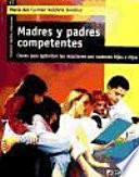 Madres y padres competentes.