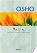 Madurez (Claves para una nueva forma de vivir)