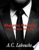 Maestro Daniels