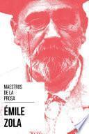Maestros de la Prosa - Émile Zola