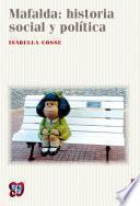 Mafalda: historia social y política