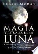Magia y rituales de la luna