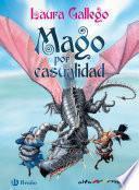 Mago por casualidad (ebook)