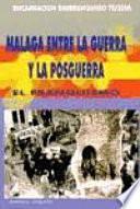 Málaga entre la guerra y la posguerra