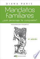 Mandatos Familiares: Psicogenealogía y Epigenética