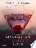 Manhattan Crazy Love
