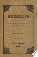 Manifiesto en que se vindica á la división restauradora que á las órdenes del ciudadano esclarecido abrió la campaña en 1849