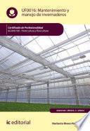 Mantenimiento y manejo de invernaderos. AGAH0108