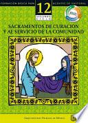 Manual 12. Sacramentos de curación y al servicio de la comunidad