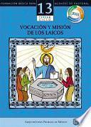Manual 13. Vocación y misión de los laicos