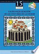 Manual 15. La Evangelización de las culturas de la ciudad