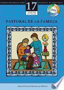 Manual 17. Pastoral de la familia