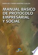 Manual básico de protocolo empresarial y social