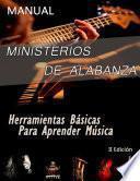 Manual Básico Para Ministerios de Alabanza