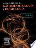Manual clínico de gastroenterología y hepatología