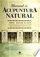 Manual de acupuntura natural / Natural Acupuncture Manual