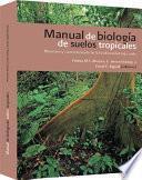 Manual de biología de suelos tropicales