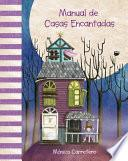 Manual de casas encantadas (Haunted Houses Handbook)