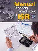 Manual de casos prácticos de ISR 2016