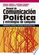Manual de comunicación política y estrategias de campaña