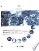 Manual de gestión ambiental, territorial y participación ciudadana para proyectos de infraestructura