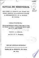 Manual de Misioneros ó Ensayo sobre la conducta que pueden proponerse obseruar los sacerdotes llamados al restablecimiento de la religion en Francia