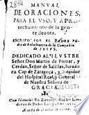 Manual de oraciones, para el vso, y aprouechamento de la gente deuota