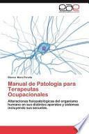 Manual de Patología Para Terapeutas Ocupacionales