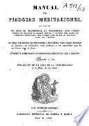 Manual de piadosas meditaciones...