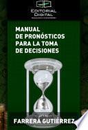 Manual de pronósticos para la toma de decisiones