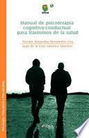 Manual de psicoterapia cognitivo-conductual para trastornos de la salud