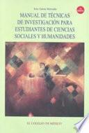 Manual de técnicas de investigación para estudiantes de ciencias sociales y humanidades