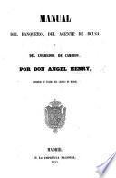 Manual del Banquero, del Agente de bolsa y del Corredor de Cambios