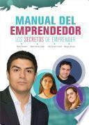 Manual del Emprendedor, Los Secretos de Emprender
