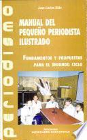 Manual del pequeño periodista ilustrado