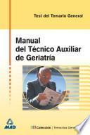 Manual Del Tecnico Auxiliar de Geriatria. Test Ebook