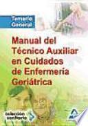 Manual del técnico auxiliar en cuidados de enfermería geriátrica