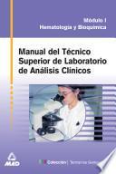 Manual Del Técnico Superior de Laboratorio de Analisis Clinicos. Modulo I.e-book.