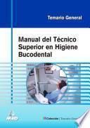 Manual Del Tecnico Superior en Higiene Bucodental. Ebook