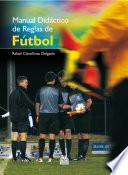 Manual didáctico de reglas de fútbol (Color)