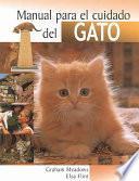 Manual Para El Cuidado De Los Gatos / The Cat Owner's Handbook