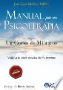 Manual para una psicoterapia según un Curso de Milagros