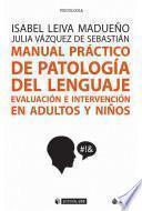 Manual práctico de patología del lenguaje