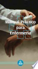 Manual Practico Para Enfermeria. E-book.