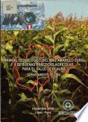 Manual Tecnologico Del Maiz Amarillo Duro Y de Buenas Practicas Agricolas Para El Valle de Huaura