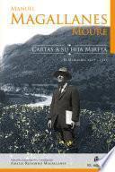 Manuel Magallanes Moure. Cartas a su hija Mireya: El Melocotón, 1917-1921