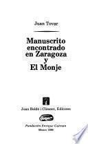 Manuscrito encontrado en Zaragoza y El monje