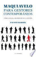 Maquiavelo para gestores contemporáneos