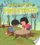 Maravillas de la naturaleza / The Wonders of Nature