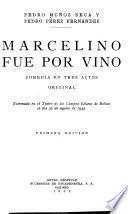 Marcelino fue por vino